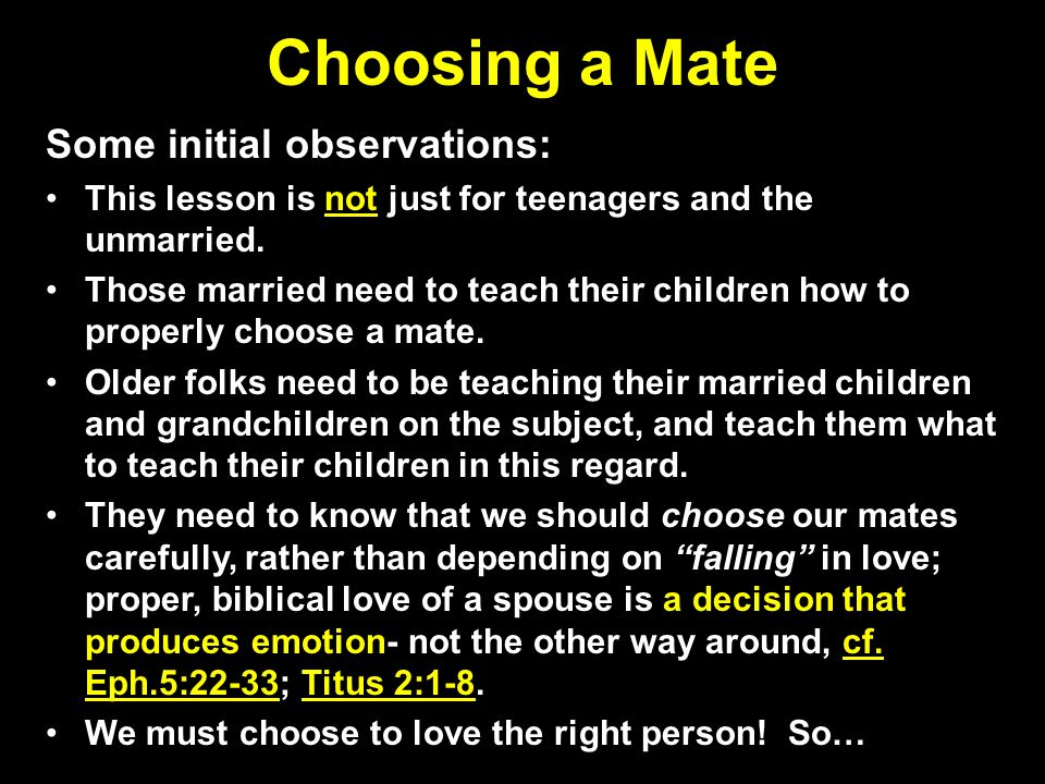 choosing a mate By safiyyah yufenu discussions with a close friend were once dominated by her excitement and continuous expressions that she wanted to get married she.