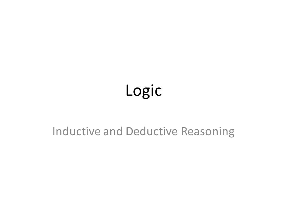 Logic Inductive and Deductive Reasoning Inductive Deductive – Inductive and Deductive Reasoning Worksheet