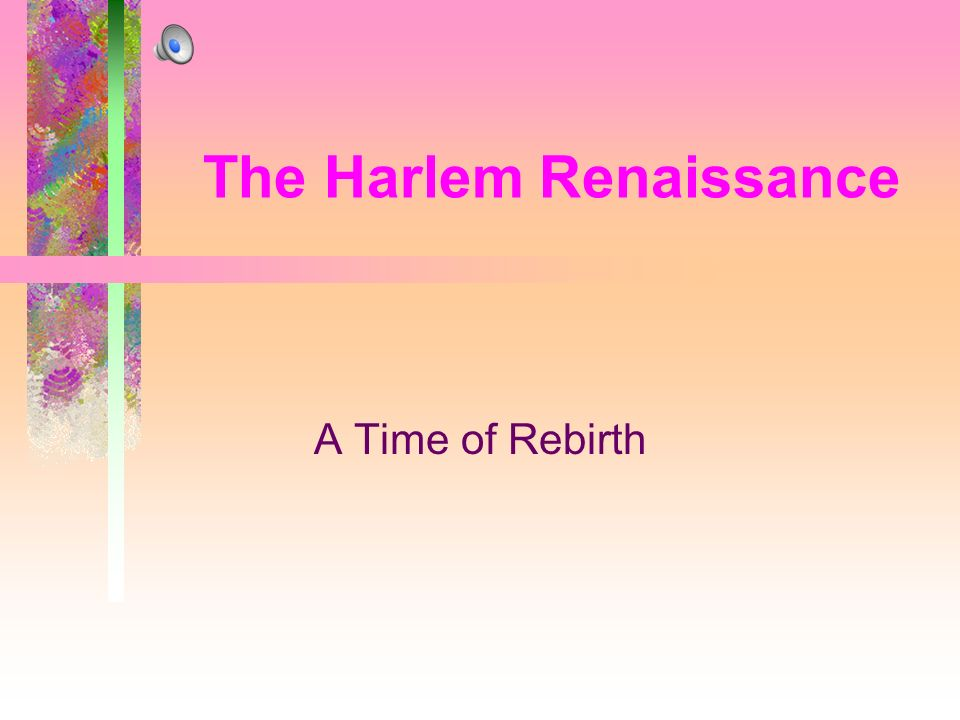 The Harlem Renaissance A Time of Rebirth