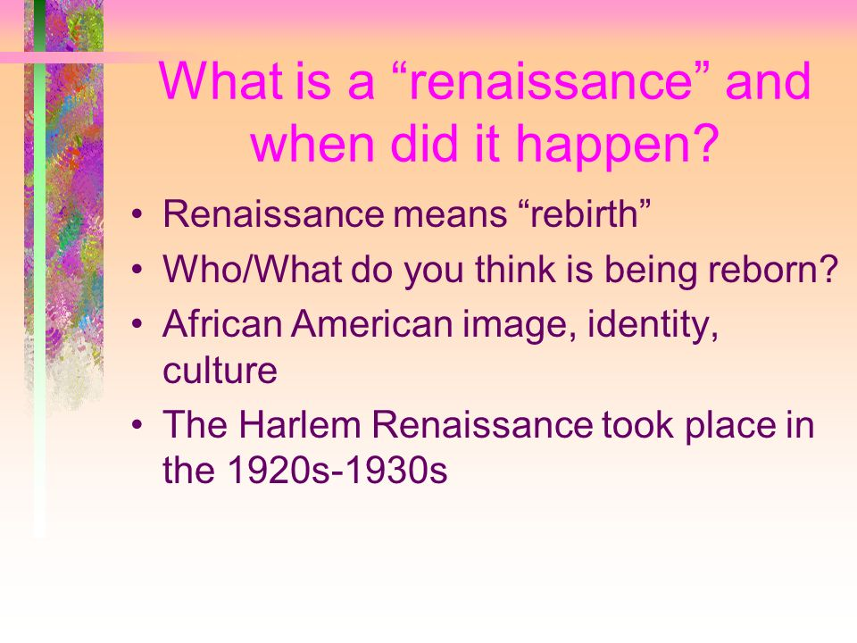 What is a renaissance and when did it happen.