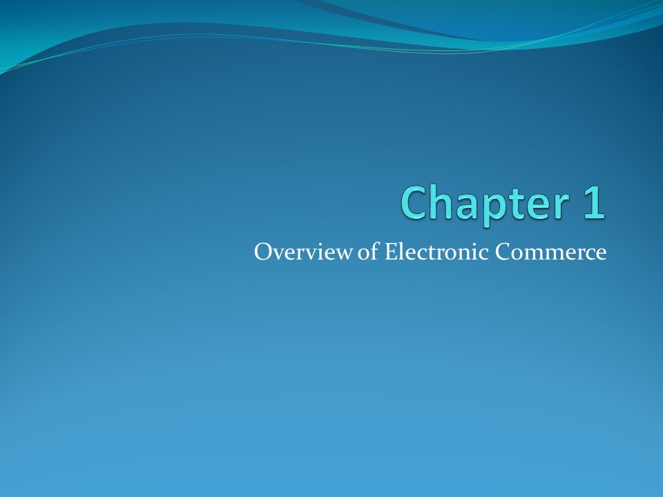Learning Objectives 1.Define electronic commerce (EC).