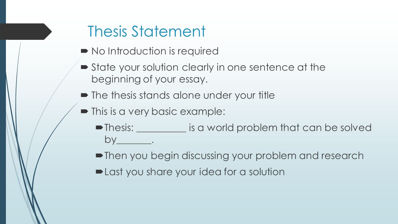 how to write your problem solution essay cynthia baxter ed s  thesis statement  no introduction is required  state your solution clearly in one sentence at 10 writing a problem