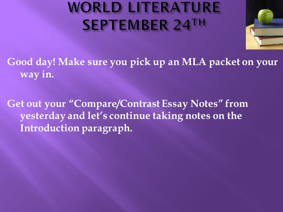good day make sure you pick up an mla packet on your way in get  1 good day