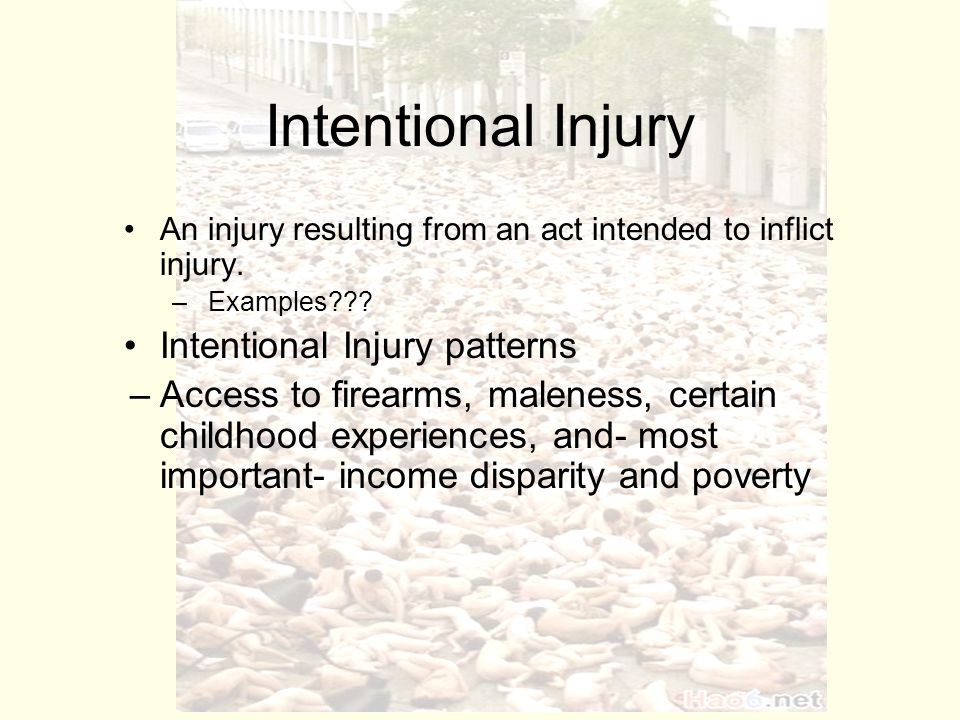 Intentional Injury An Injury Resulting From An Act Intended To