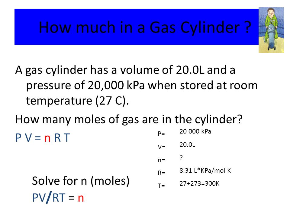 Warm UP If you increase the moles of gas: and hold P and T ...