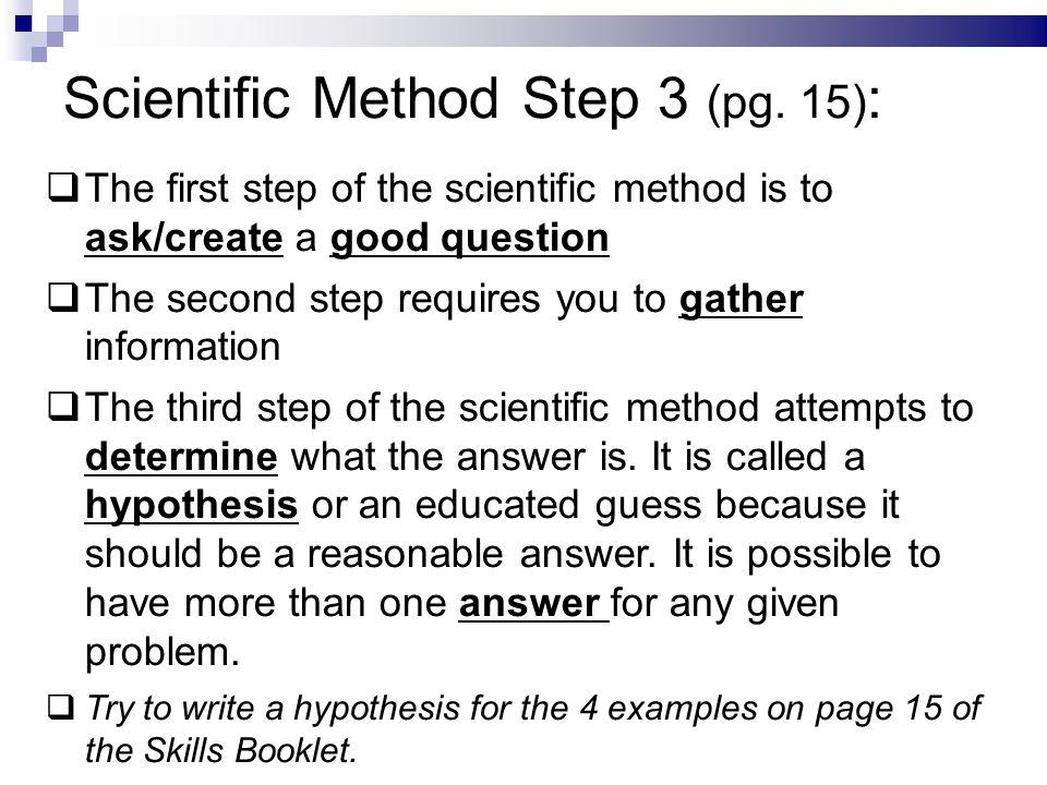 scientific method homework help – Steps of the Scientific Method Worksheet