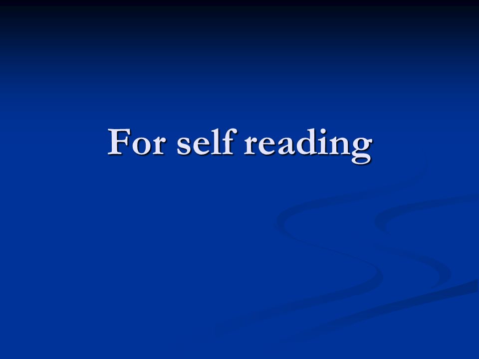 For self reading