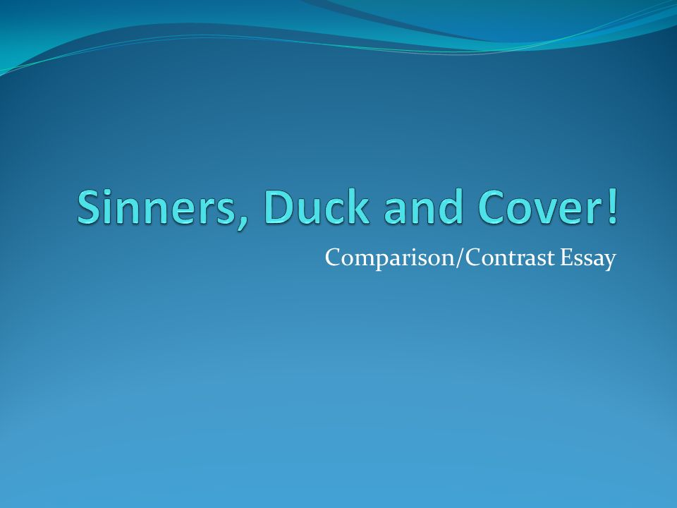 "comparison contrast essay introduction to this paper include  1 comparison contrast essay comparison contrast essay 2 introduction to this paper include titles and authors ""sinners in the hands of an angry god"""