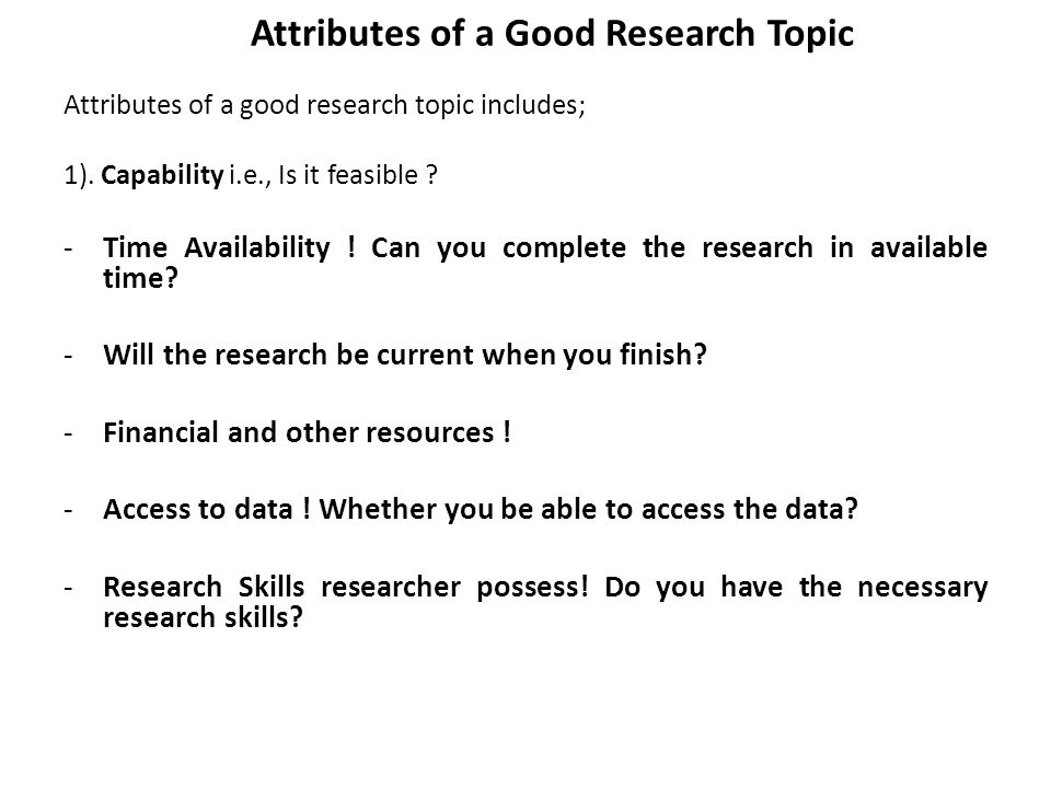 Whats a Good Research Topic?