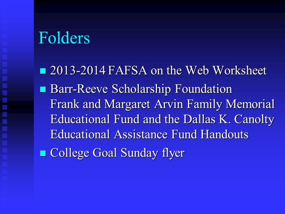 Printables Fafsa On The Web Worksheet financial aid night january 17 30pm agenda welcome folders 2013 2014 fafsa on the web worksheet web