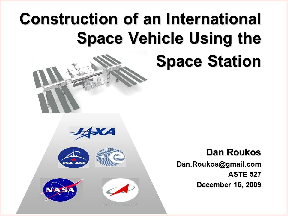 Construction of an International Space Vehicle Using the Space ...