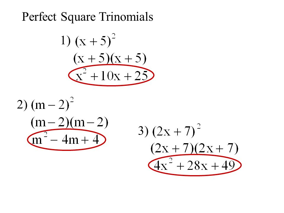 Perfect Square Trinomials 1) 2) 3)