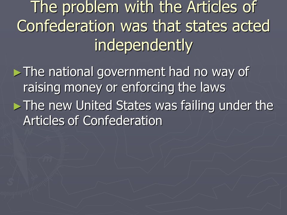 the failure of the articles of confederation to unite the american nation Articles of confederation  as the american this led to the constitutional convention that formulated the current constitution of the united.