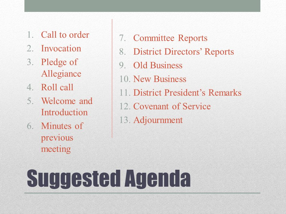 Effective Board Meetings. Suggested Agenda 7.Committee Reports 8