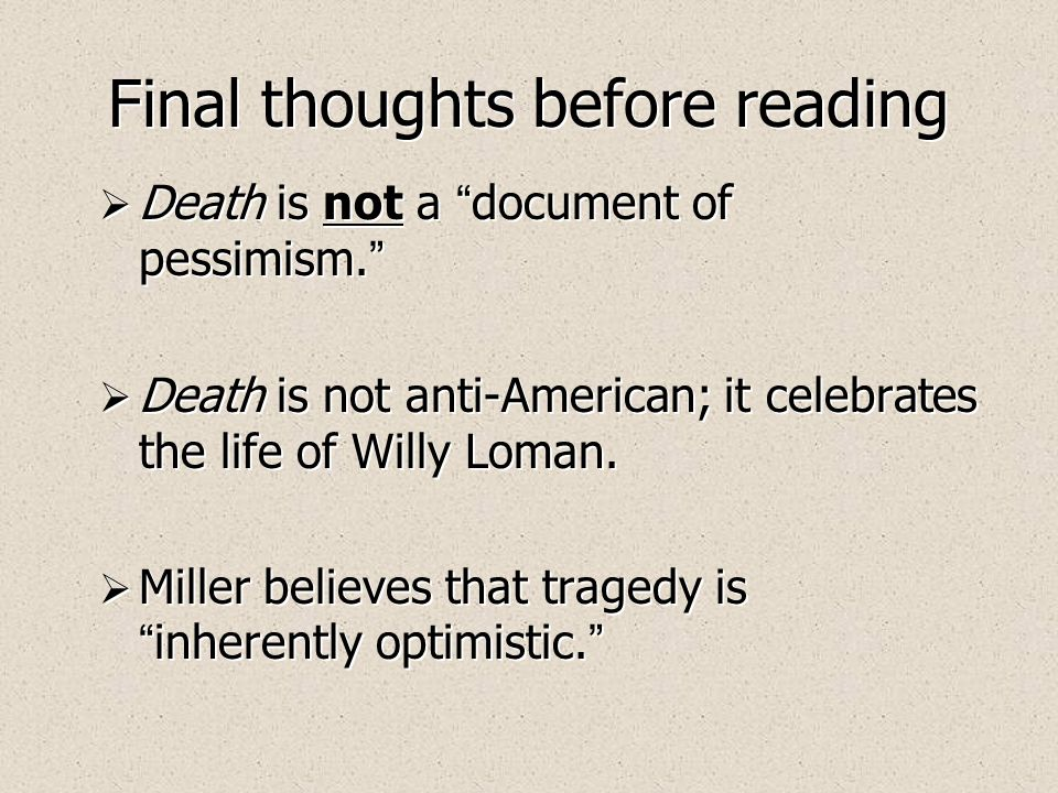an analysis of american dream of willy loman in the play death of a salesman by arthur miller