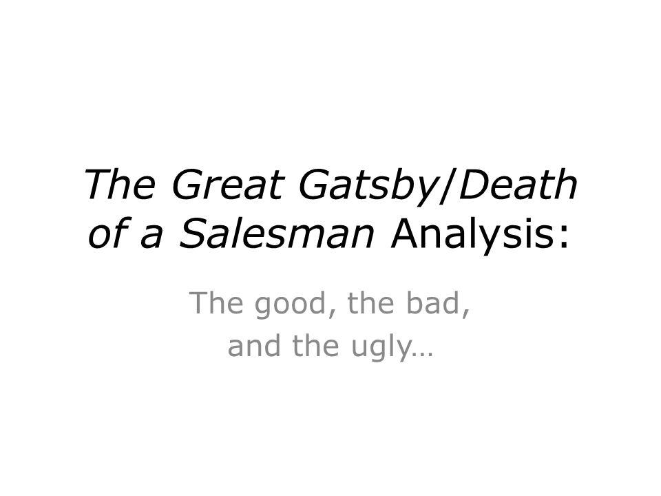 comparison essay great gatsby death salesman