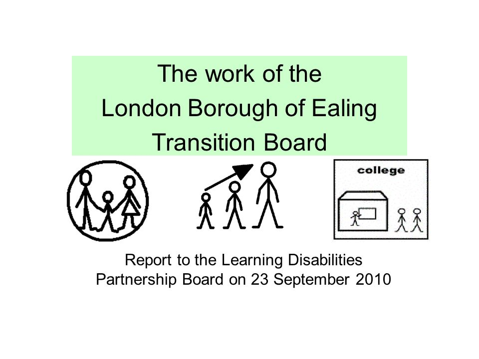 The work of the London Borough of Ealing Transition Board Report – Board Report