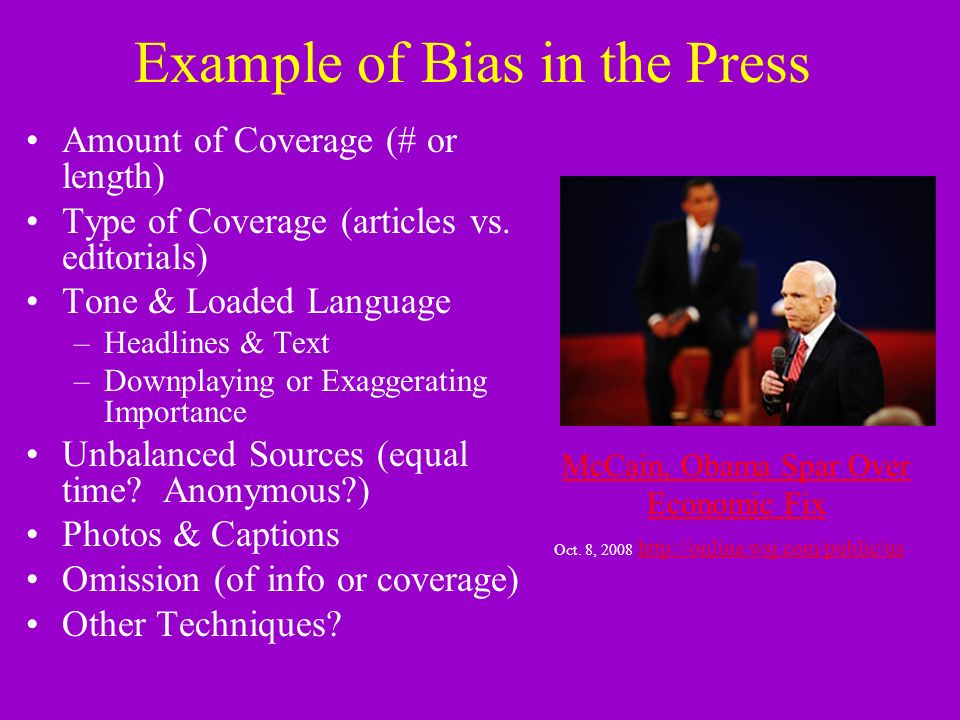 Example Of Bias In The Press Amount Of Coverage Or Length Type