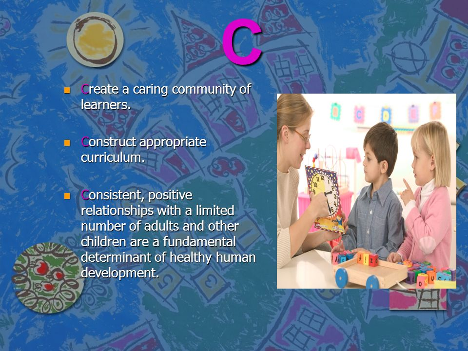 D n Developmentally appropriate curriculum provides for all areas of a child's development: physical, emotional, social, linguistic, aesthetic, and cognitive.