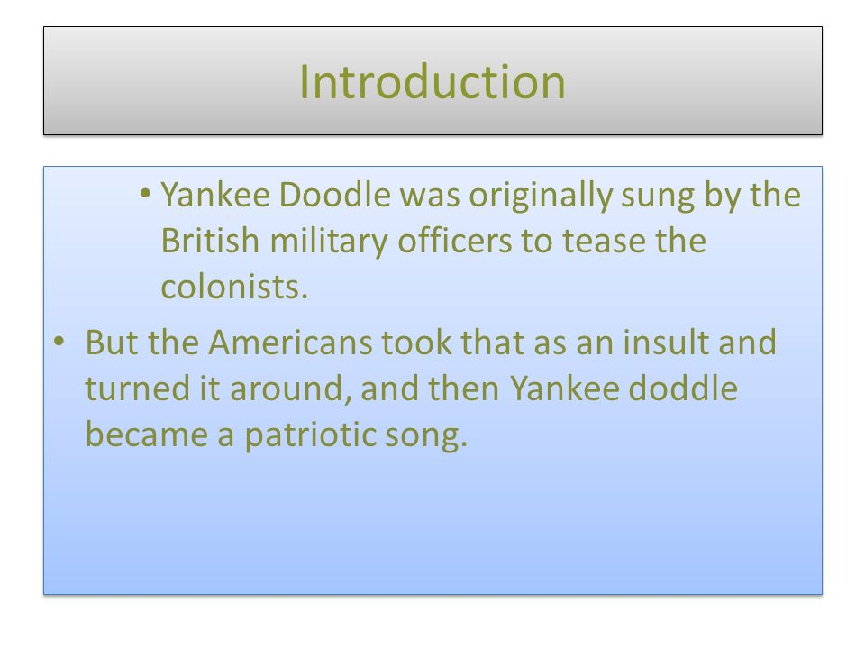 Yankee Doodle - ppt download