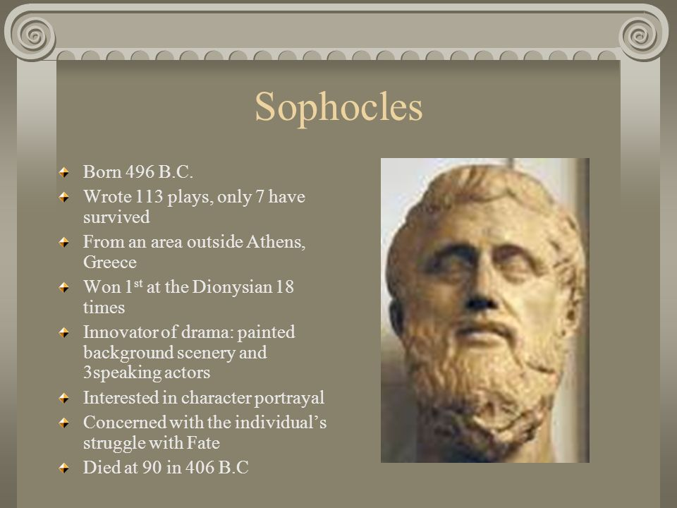 essays on sophocles Free literature: sophocles research papers were donated by our members/visitors and are presented free of charge for informational use only the essay or term paper you are seeing on this page was not produced by our company and should not be considered a sample of our research/writing service.