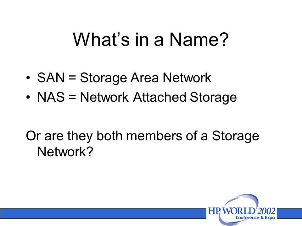 4 Whatu0027s In A Name? SAN U003d Storage ...
