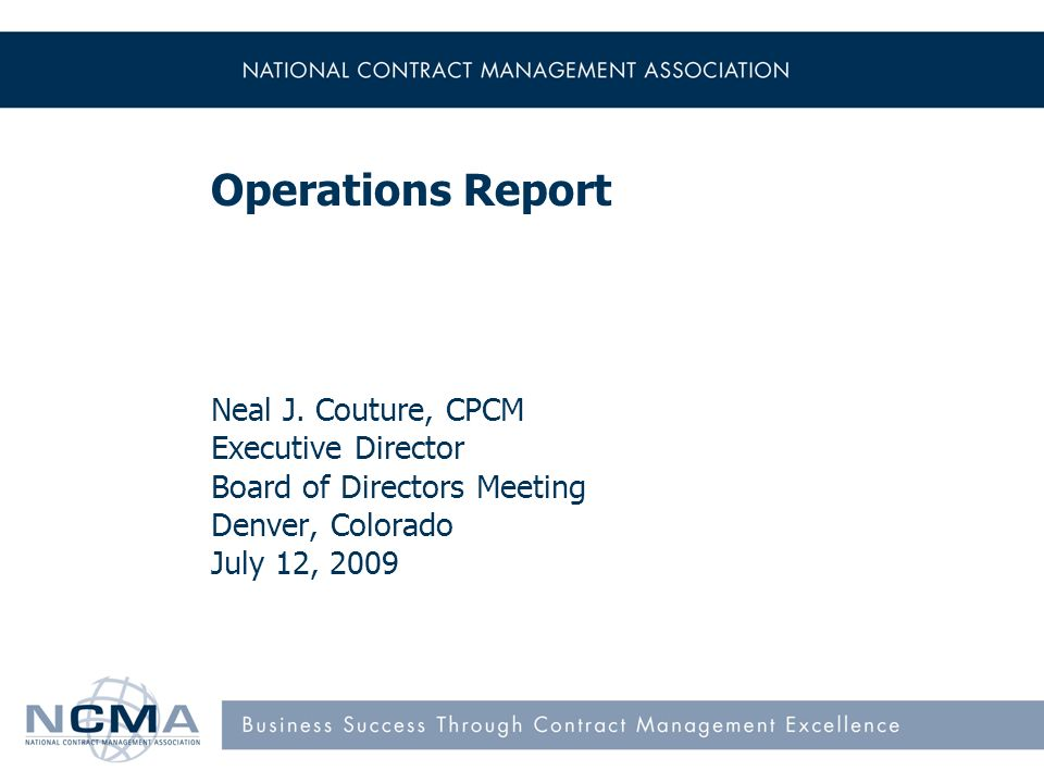 Operations Report Neal J Couture Cpcm Executive Director Board Of
