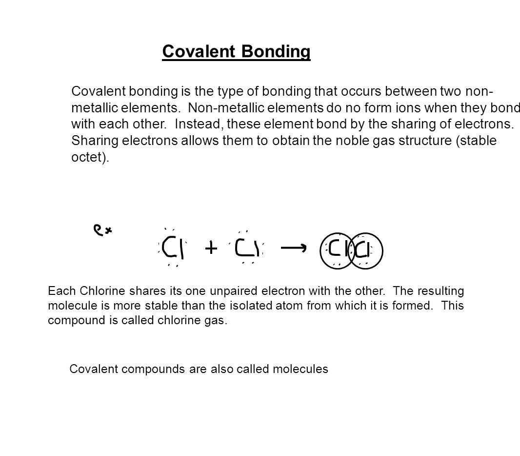 Covalent Bonding Covalent bonding is the type of bonding that ...