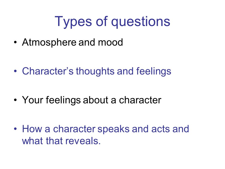 bloodbrothers what will you do in hour answer a question on a  4 types of questions atmosphere and mood character s thoughts and feelings your feelings about a character how a character speaks and acts and what that