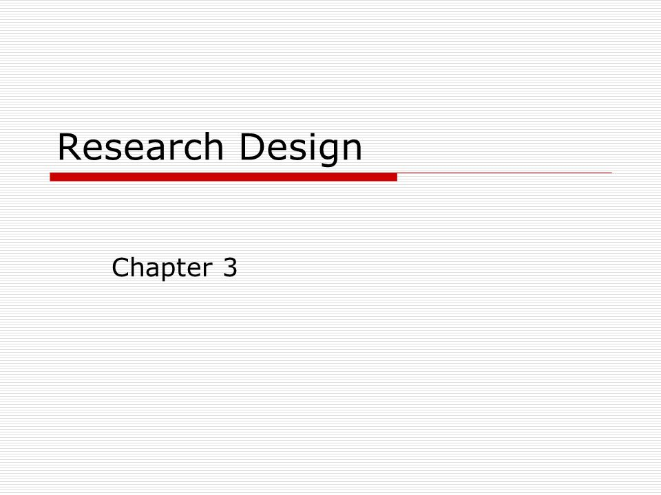 Research design chapter 3 research design definition a 1 research design chapter 3 malvernweather Choice Image