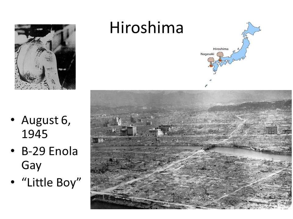 Hiroshima August 6, 1945 B-29 Enola Gay Little Boy