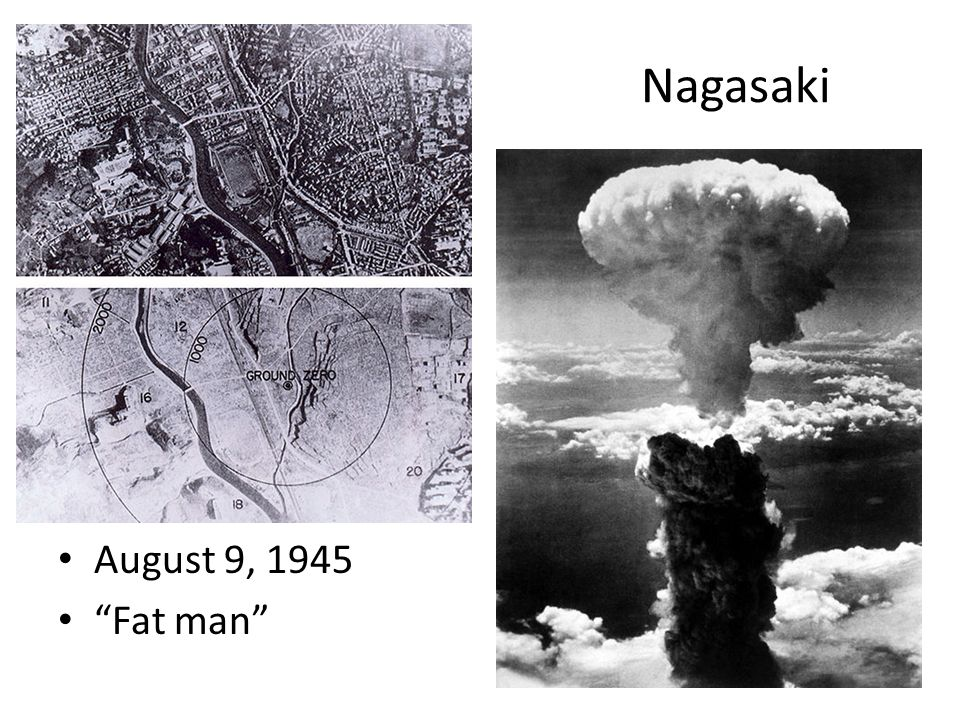 Nagasaki August 9, 1945 Fat man
