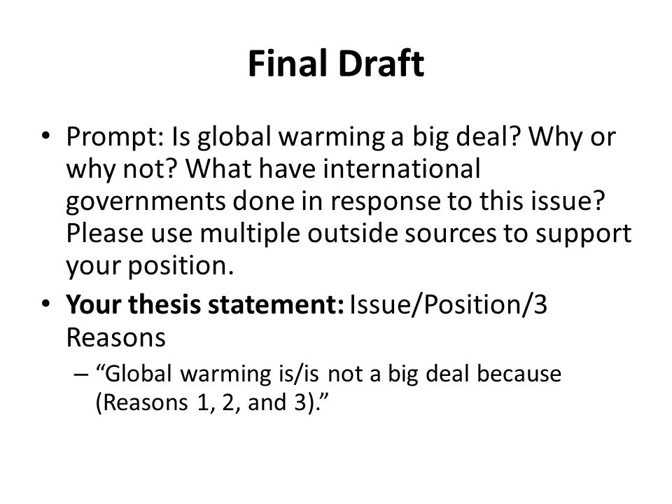 a good thesis statement for global warming Research paper on global warming introduction/thesis statement example or interesting fact about third main topic/statement b supporting research a good.