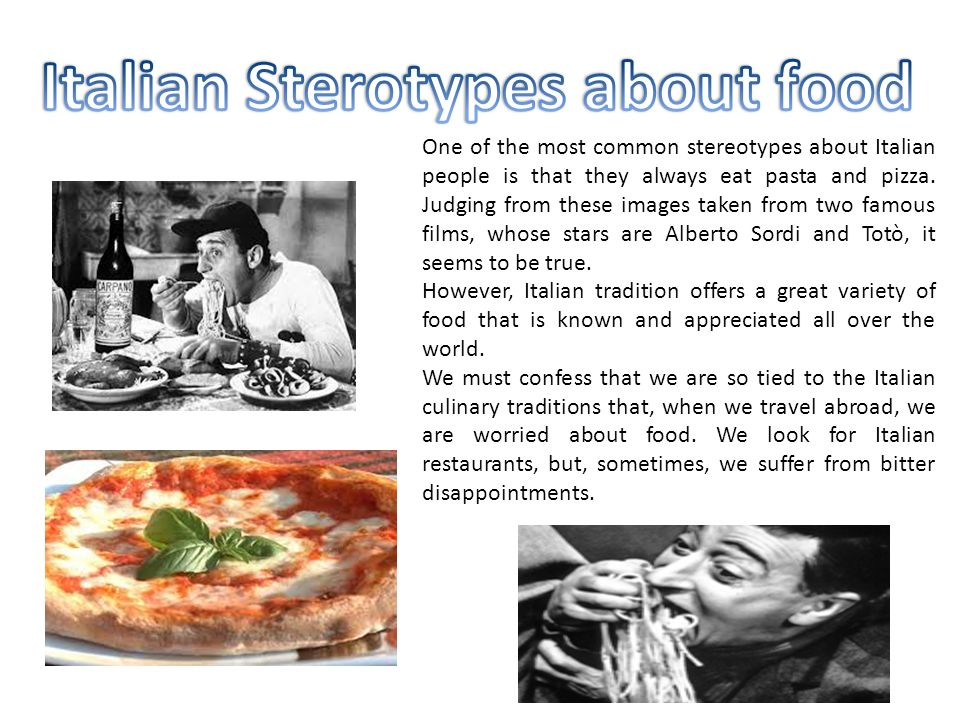 What are some common stereotypes?