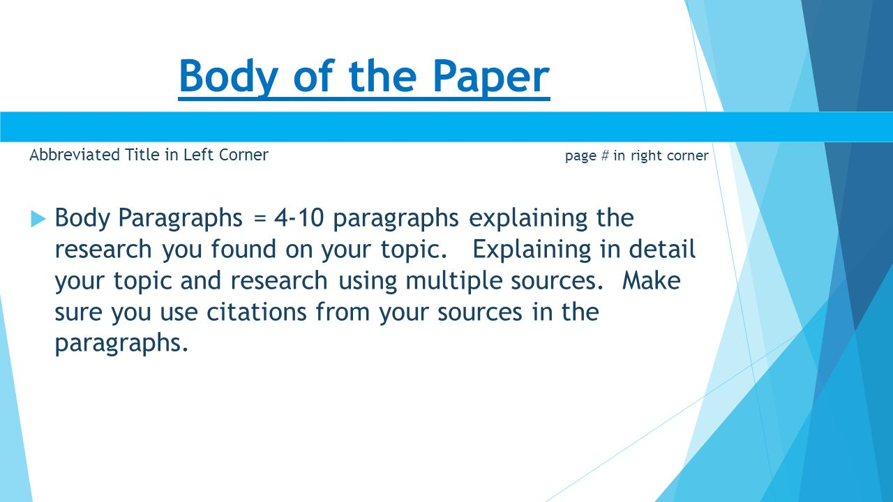 body of research paper apa Format of apa research paper the framework of how to write research papers is the most distinguishable part of each formatting standard hardly ever, there are common aspects of the structure of the paper this style provides the following paper composition title page every research paper, if it is not mla, starts with the title page.