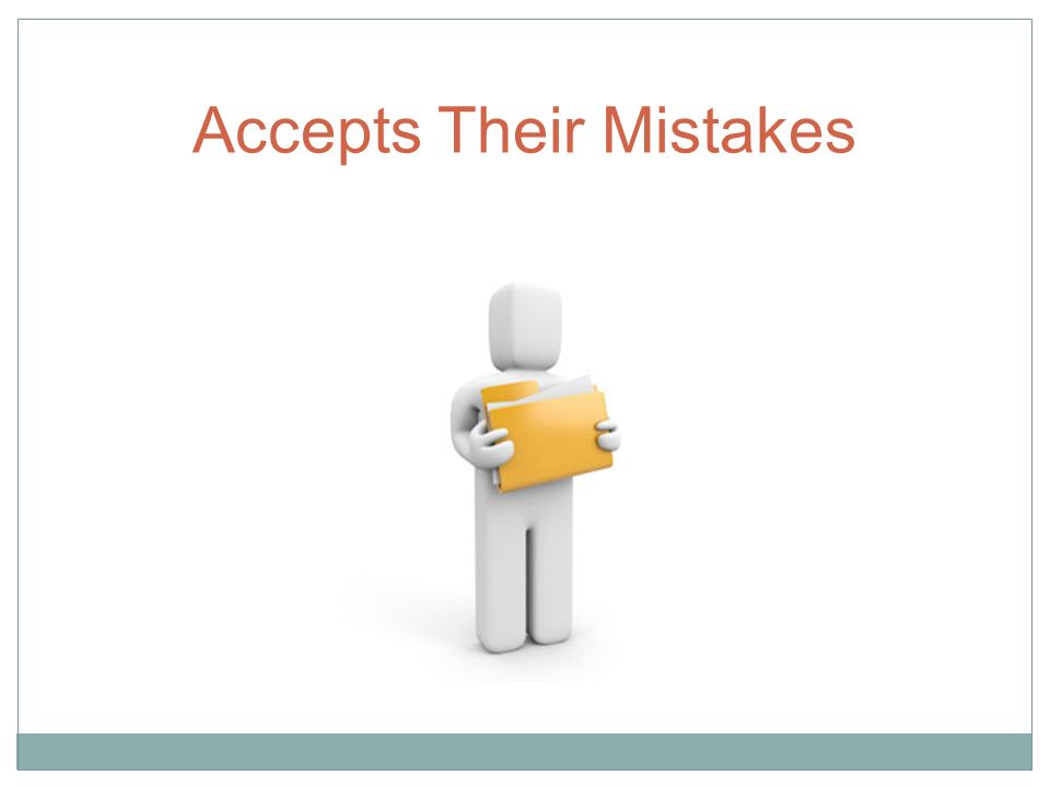 Accepts Their Mistakes