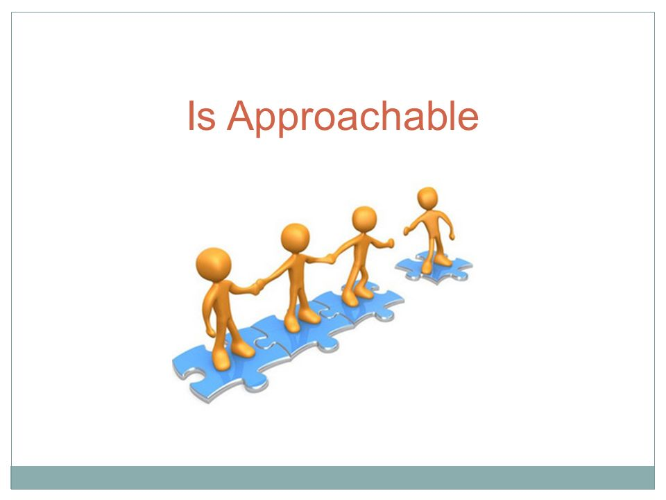 Is Approachable