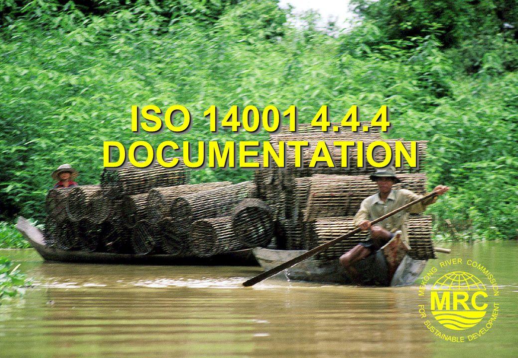 ISO 14001 4.4.4 DOCUMENTATION