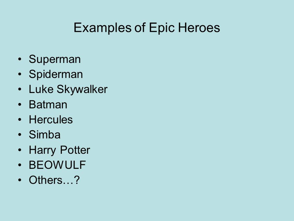Characteristics Of An Epic Hero Literary Characteristics Larger Than