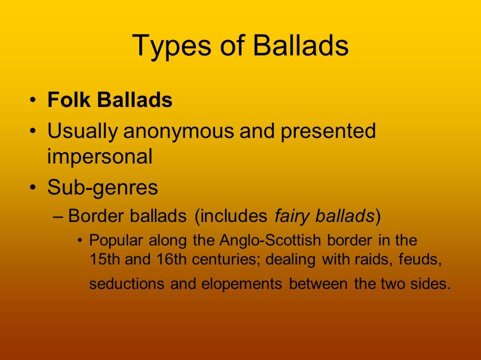 Ballads English 12 Mrs. Kinney. What is a Ballad? A ballad is a ...