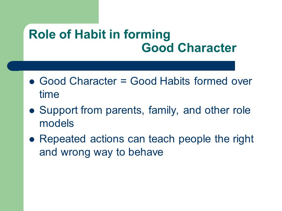 unit seminar housekeeping unit no seminar unit essay due  5 role of habit in forming good character