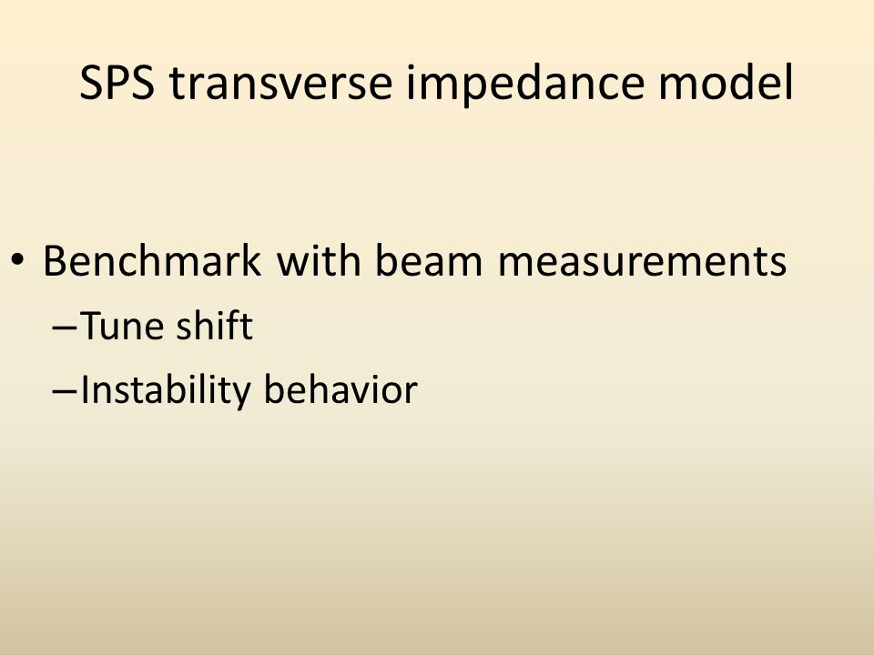 SPS transverse impedance model Benchmark with beam measurements – Tune shift – Instability behavior