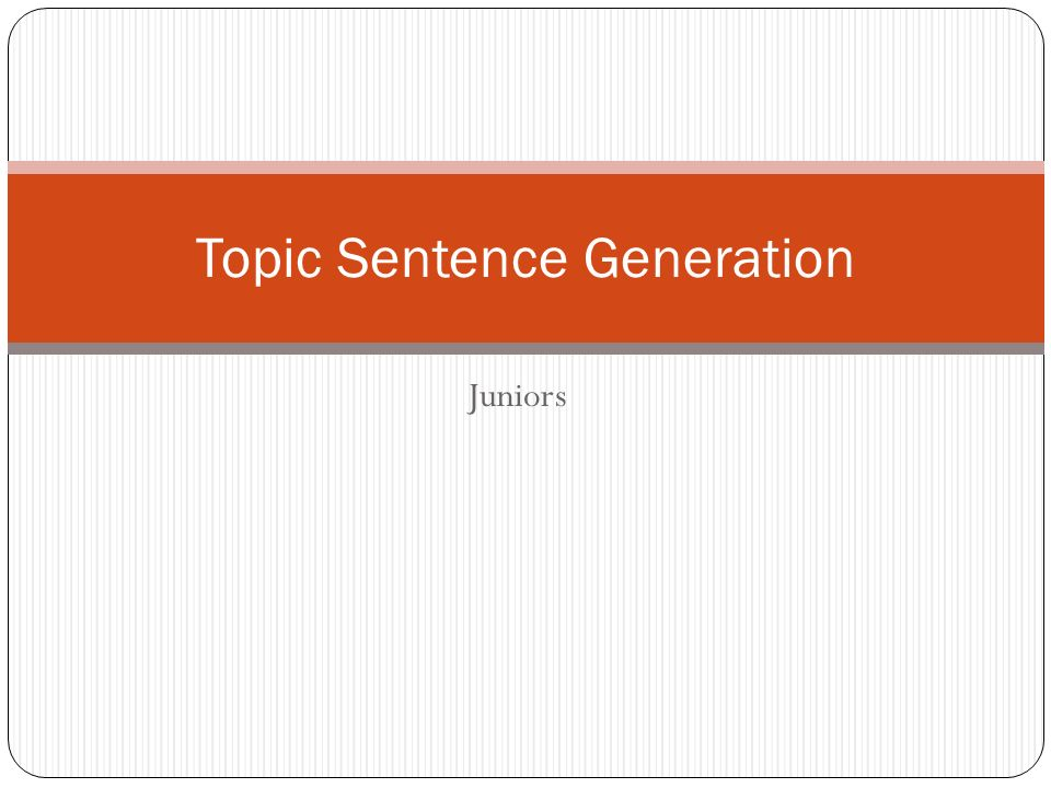 Research paper topic sentence