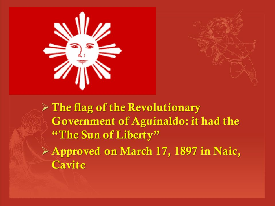  The MAGDALO COUNCIL of Emilio Aguinaldo had a sun with 8 rays to represent the first 8 provinces that pledged to fight with Aguinaldo and a baybayin symbol for Ka.