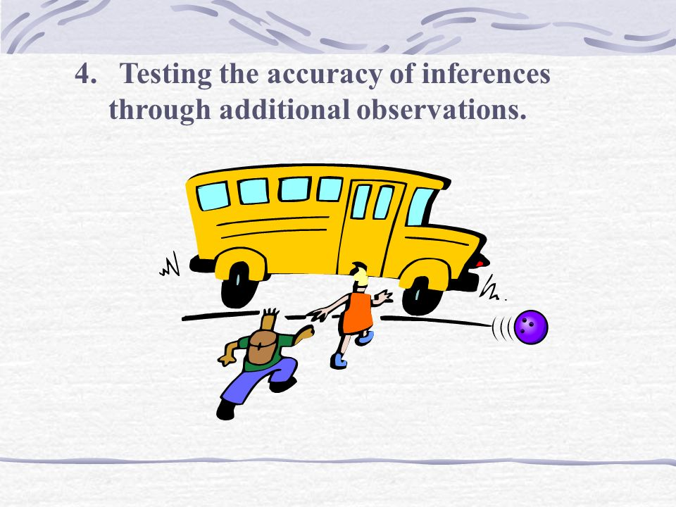 3. Able to identify the limitations of inferences.