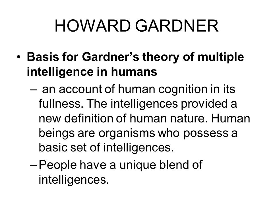 gardner theory The theory of multiple intelligence suggests that there are actually 8 different types of intelligence learn more about the theory and the types.