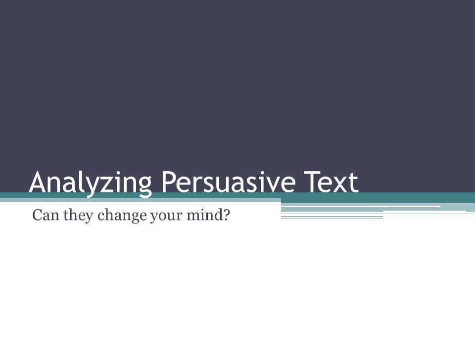 analysis of persuasive texts