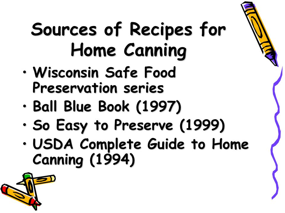 Lets get ready to preserve todays topics why preserve foods 24 sources of recipes for home canning wisconsin safe food preservation forumfinder