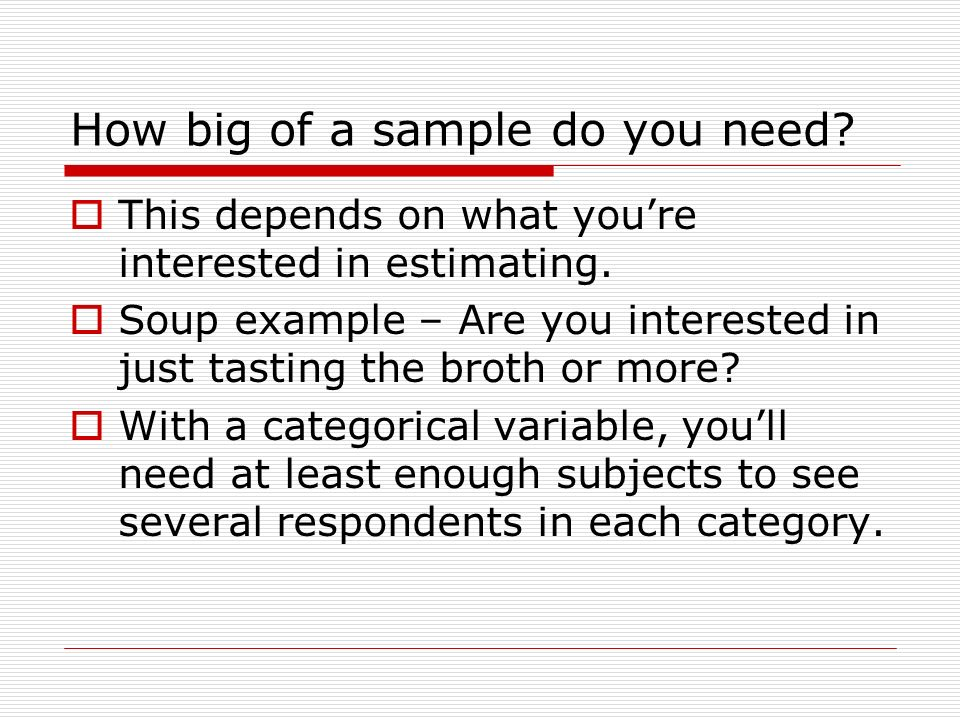 Section 2.1: Taking a Good Sample. Sampling Design  Design of a ...