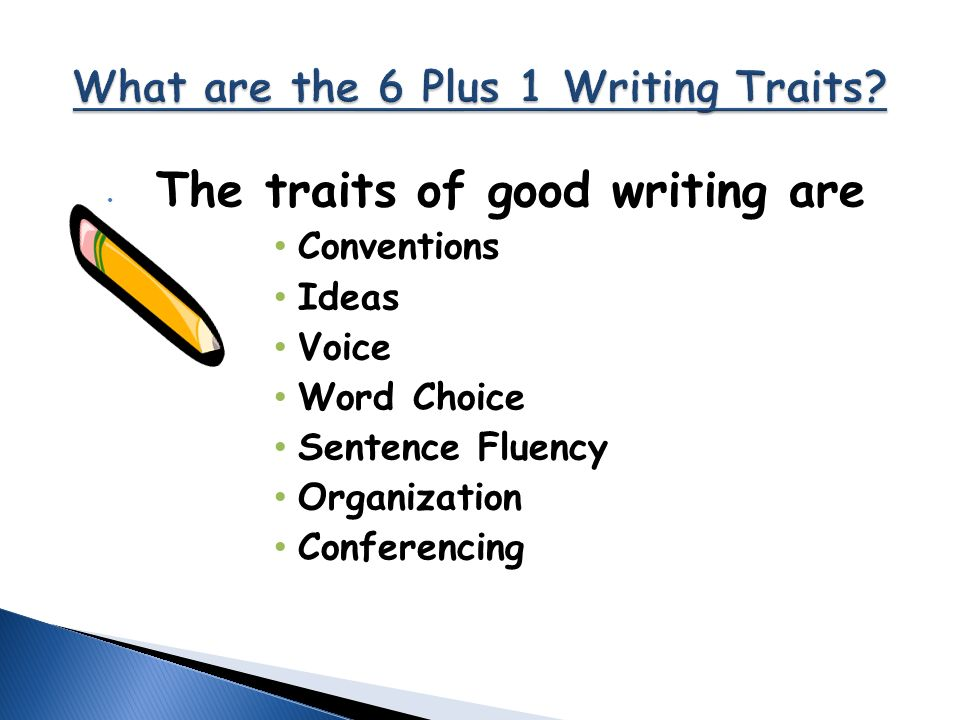 6 traits of good writing